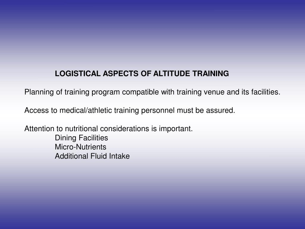 LOGISTICAL ASPECTS OF ALTITUDE TRAINING