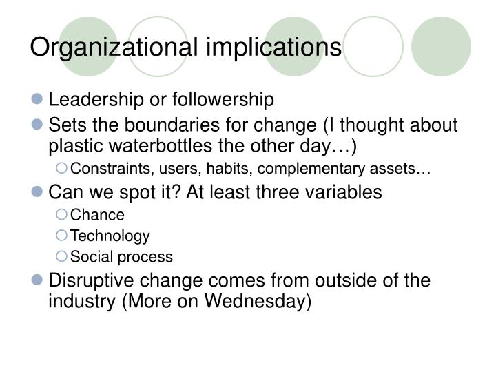 Organizational implications