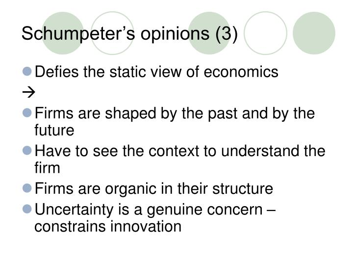 Schumpeter's opinions (3)
