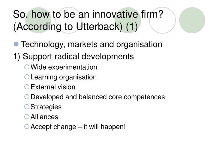 So, how to be an innovative firm?