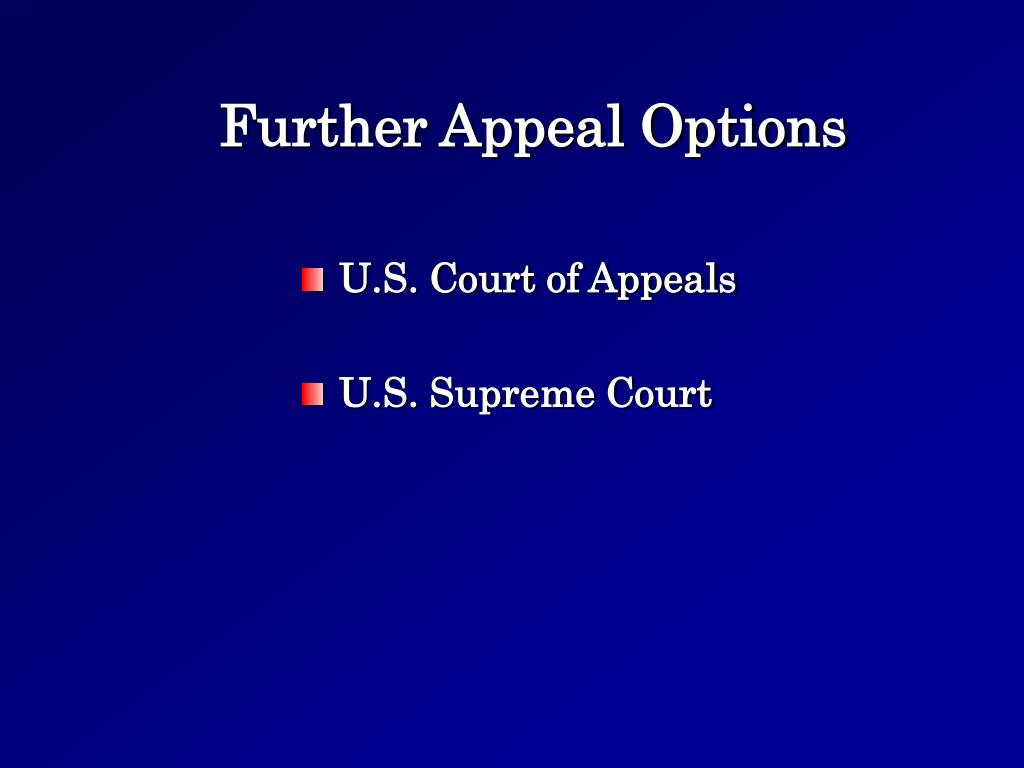 Further Appeal Options