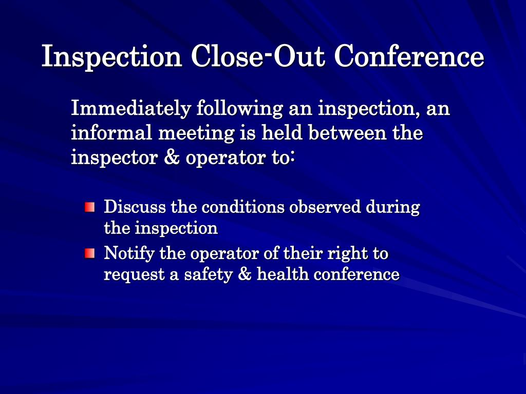 Inspection Close-Out Conference