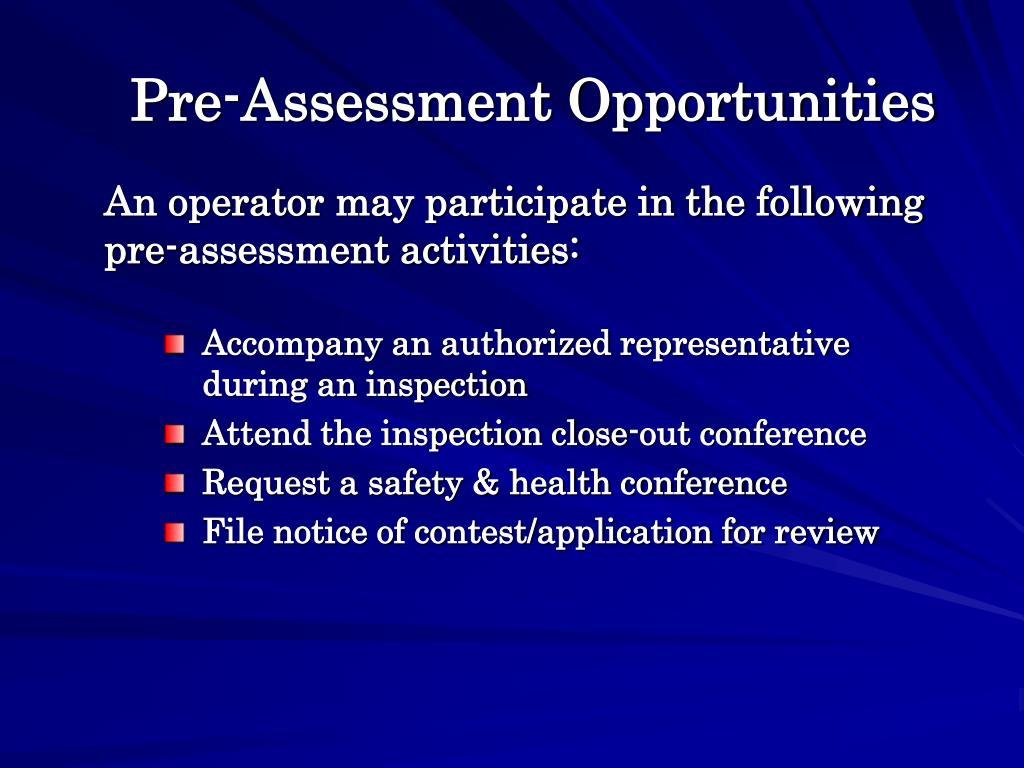 Pre-Assessment Opportunities