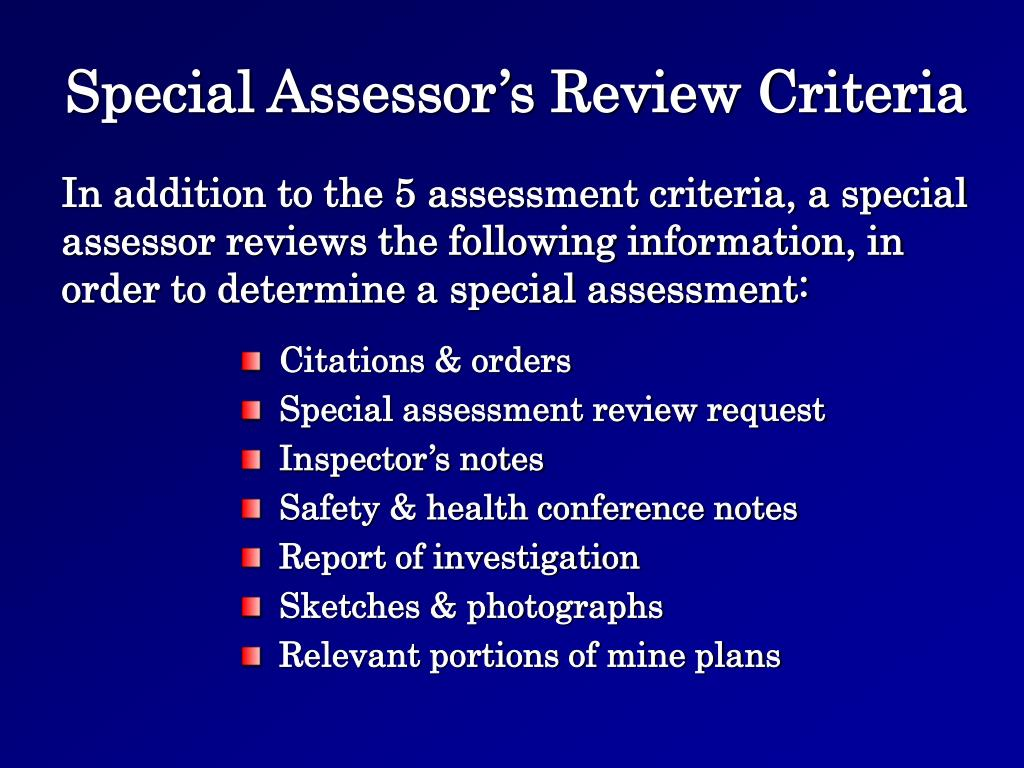 Special Assessor's Review Criteria