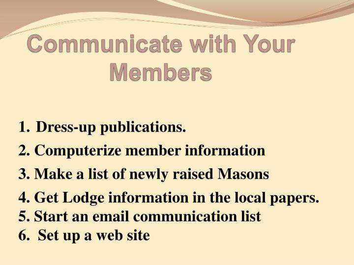 Communicate with Your Members