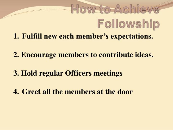 How to achieve followship