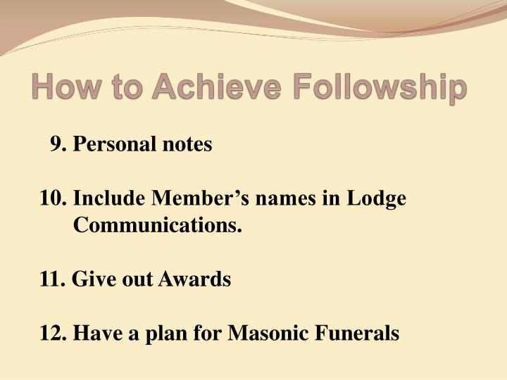 How to achieve followship1