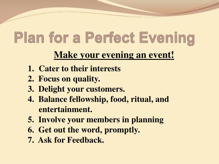 Plan for a Perfect Evening
