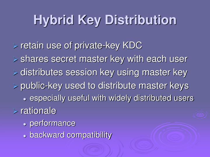 Hybrid Key Distribution