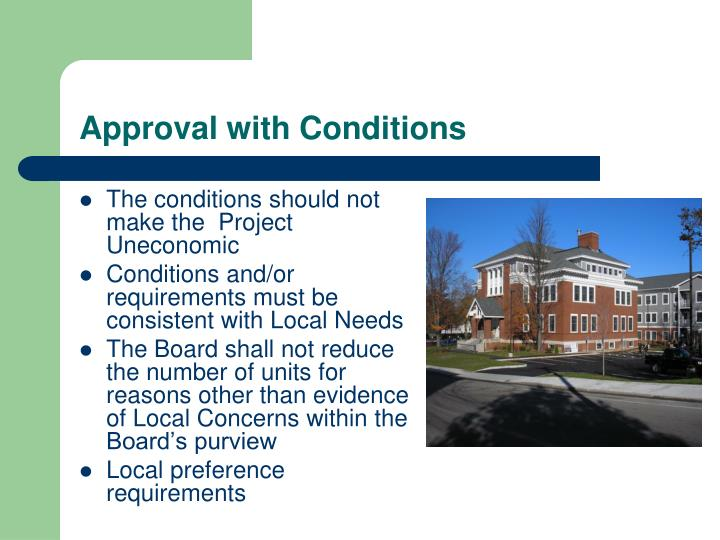 Approval with Conditions