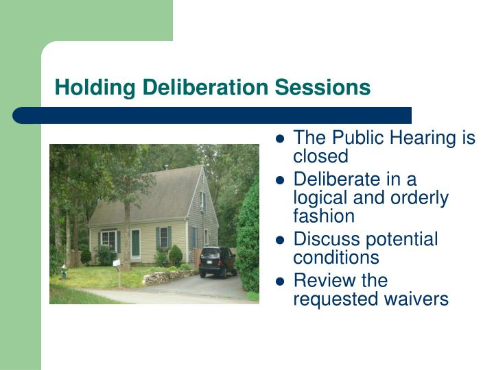 Holding Deliberation Sessions