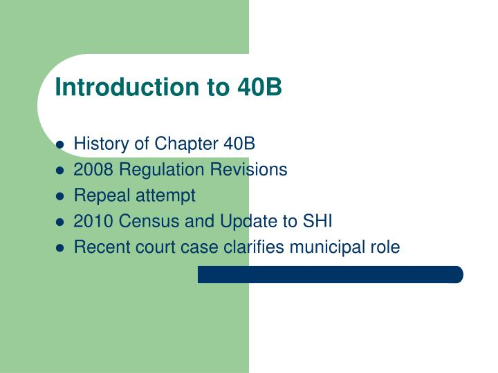 Introduction to 40B