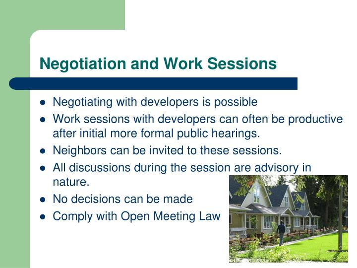 Negotiation and Work Sessions