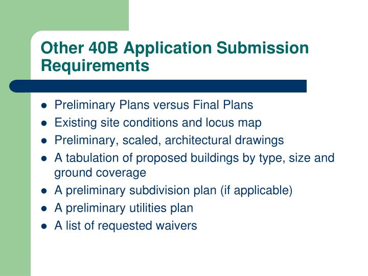 Other 40B Application Submission Requirements