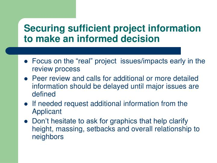 Securing sufficient project information to make an informed decision
