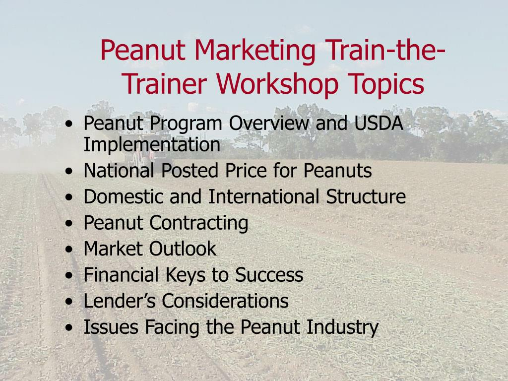 Peanut Marketing Train-the-Trainer Workshop Topics