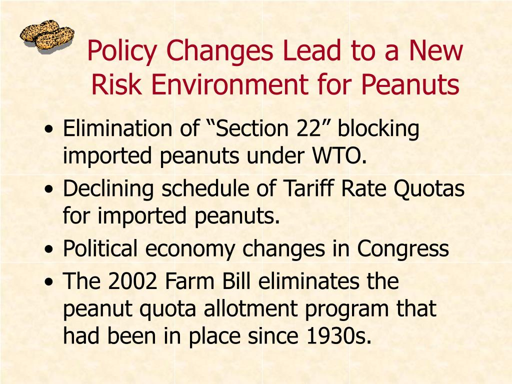 Policy Changes Lead to a New Risk Environment for Peanuts
