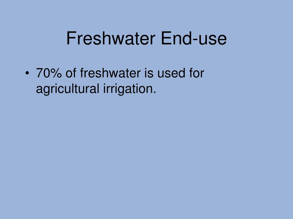 Freshwater End-use