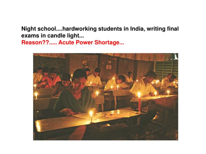 Night school....hardworking students in India, writing final exams in candle light...