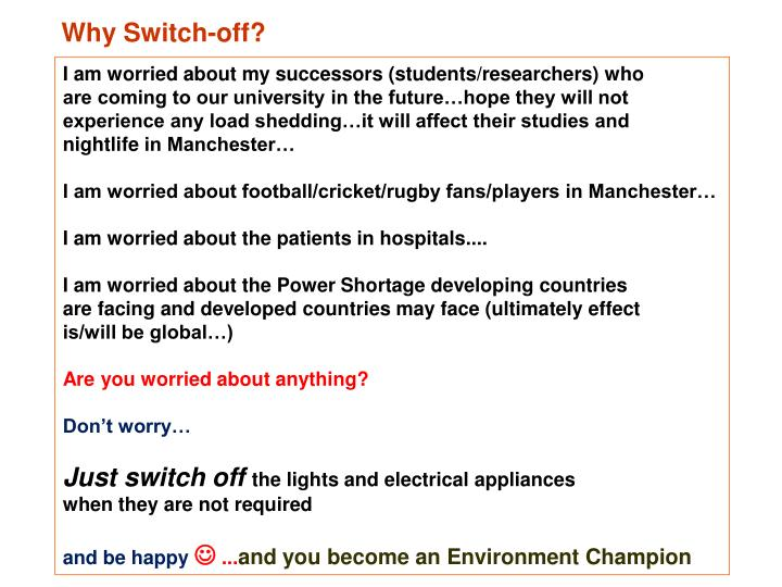 Why Switch-off?