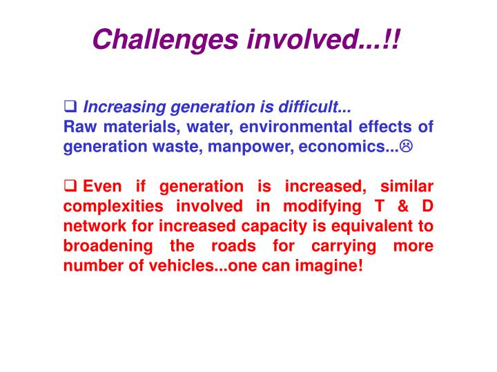 Challenges involved...!!