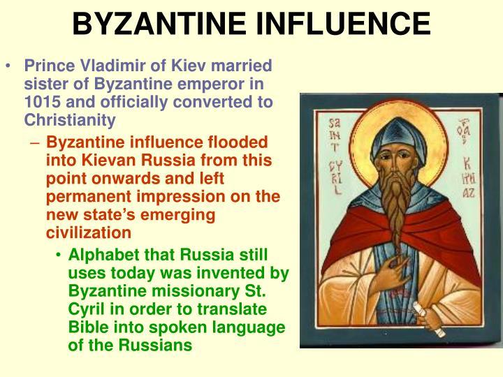 BYZANTINE INFLUENCE