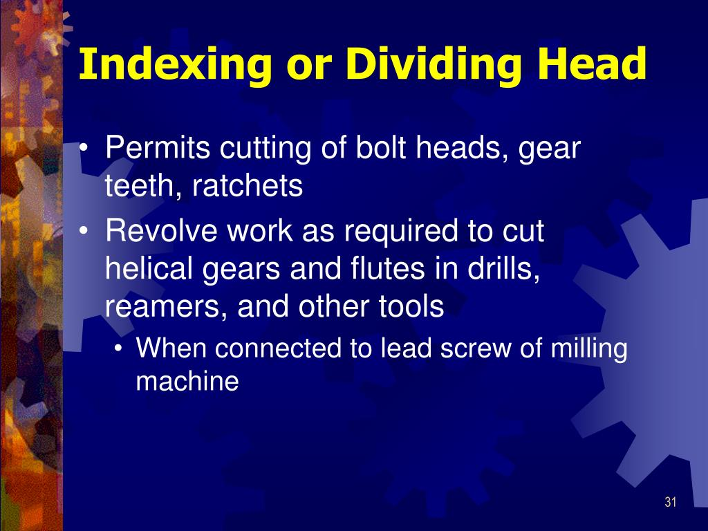 Indexing or Dividing Head