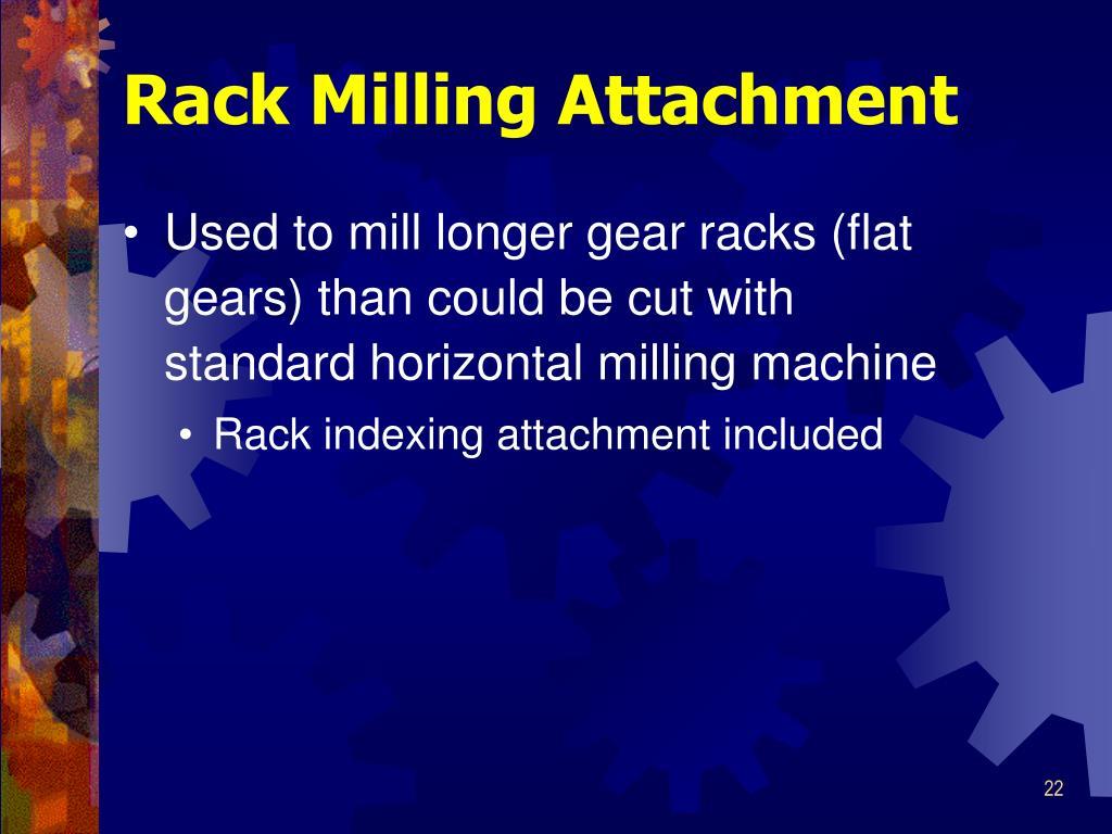 Rack Milling Attachment