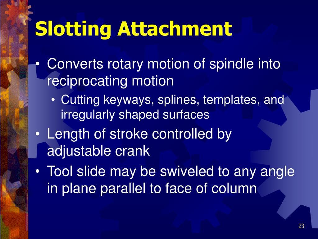 Slotting Attachment