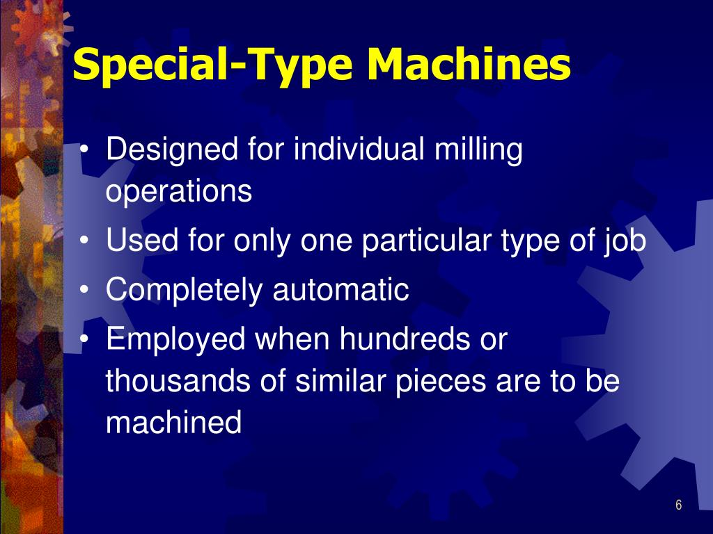 Special-Type Machines