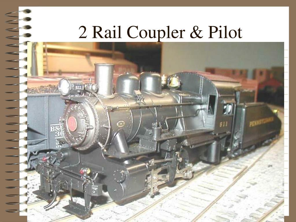 2 Rail Coupler & Pilot