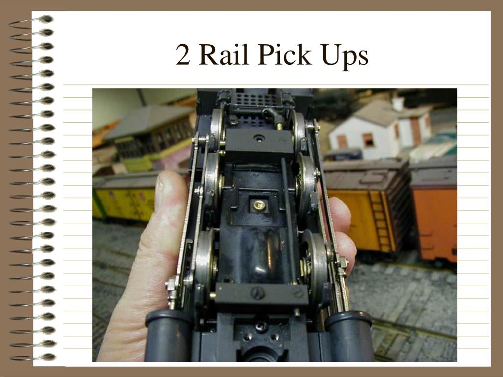 2 Rail Pick Ups