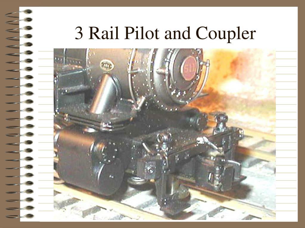 3 Rail Pilot and Coupler