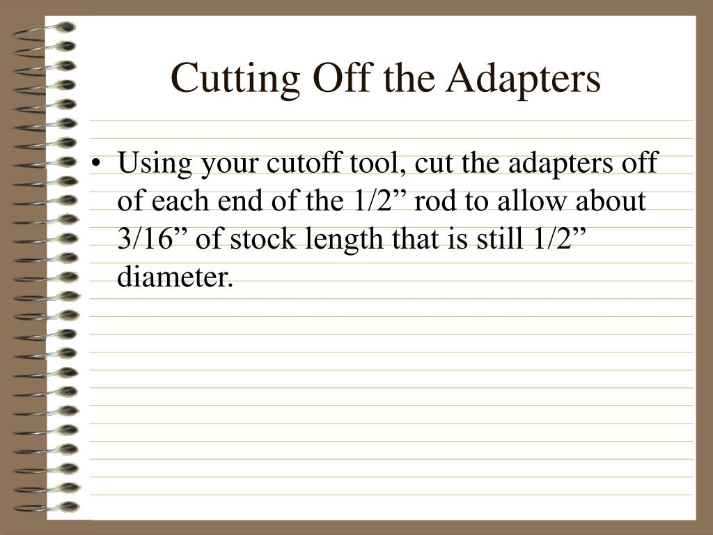 Cutting Off the Adapters