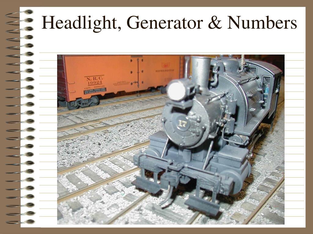 Headlight, Generator & Numbers