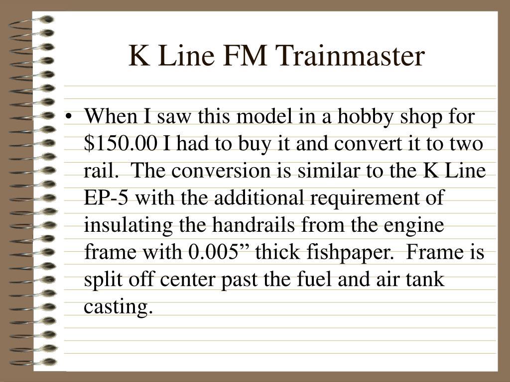 K Line FM Trainmaster