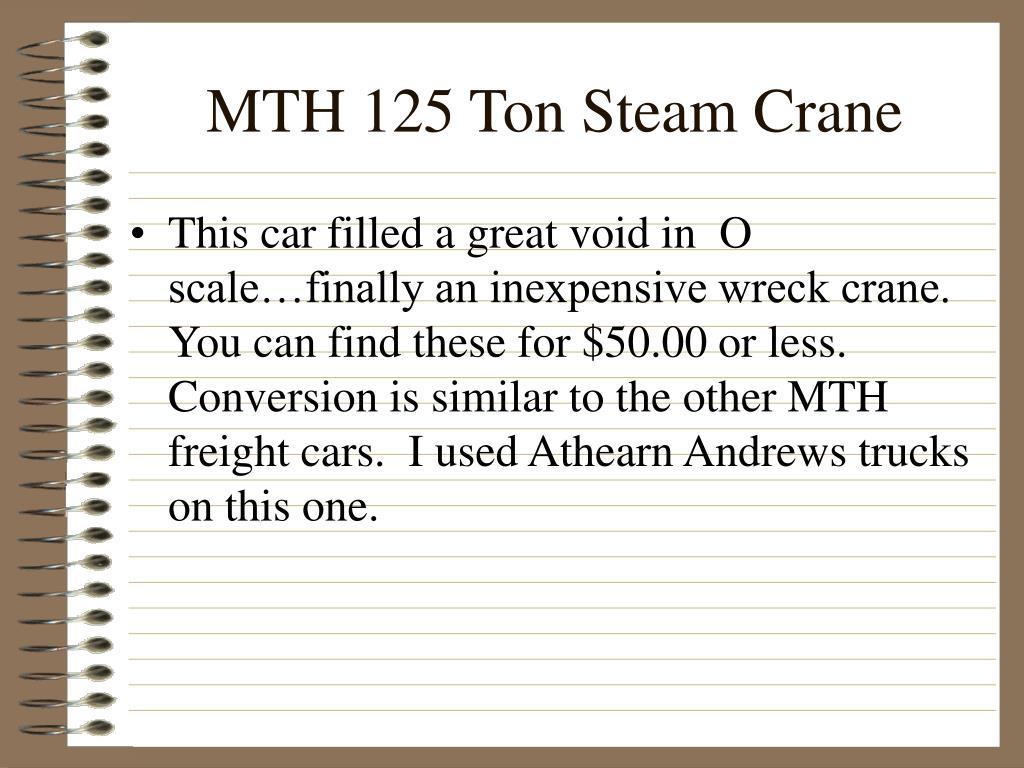 MTH 125 Ton Steam Crane
