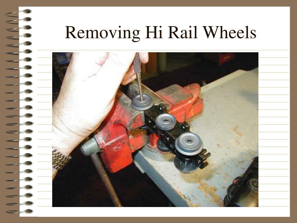 Removing Hi Rail Wheels