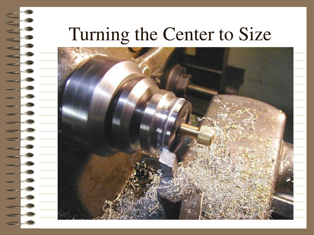 Turning the Center to Size