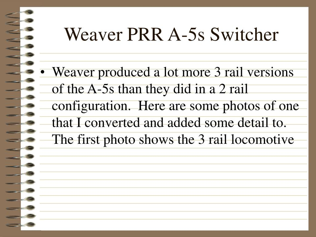 Weaver PRR A-5s Switcher