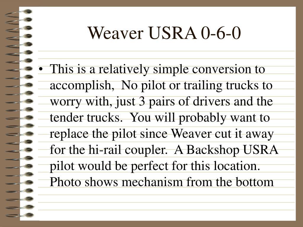 Weaver USRA 0-6-0