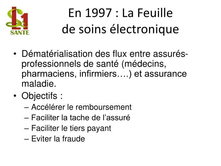 En 1997 : La Feuille
