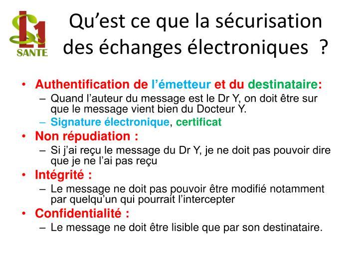 Qu'est ce que la sécurisation des échanges électroniques  ?