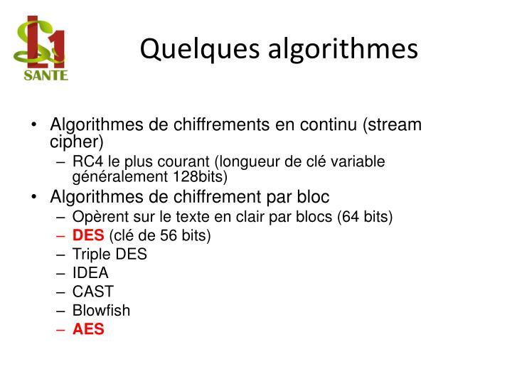 Quelques algorithmes