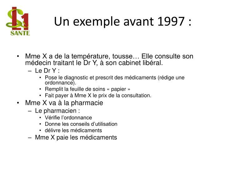 Un exemple avant 1997 :