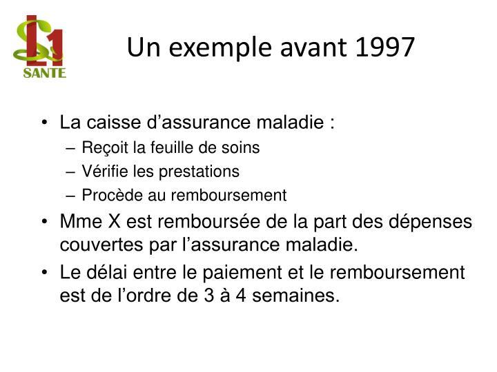 Un exemple avant 1997