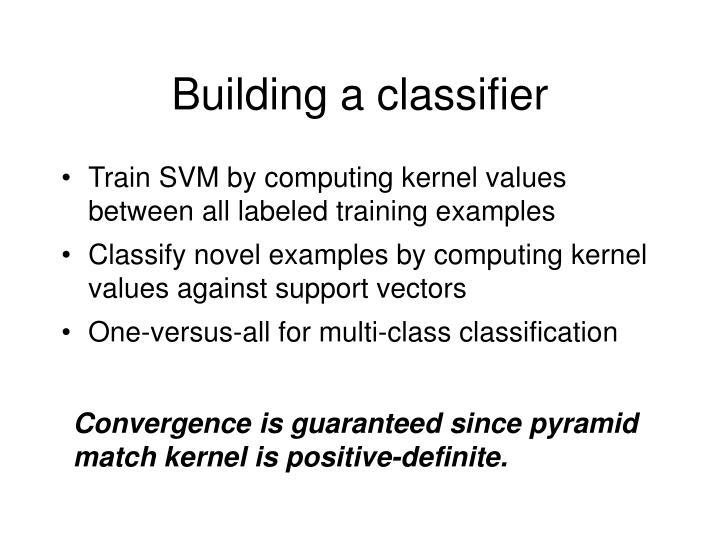 Building a classifier