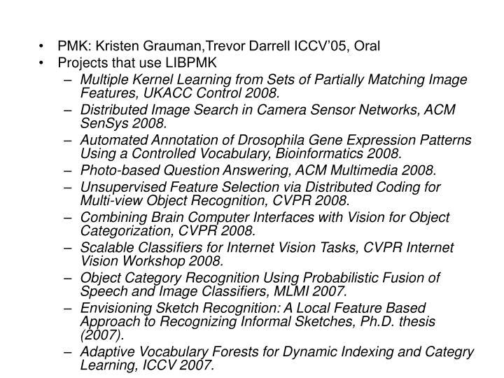 PMK: Kristen Grauman,Trevor Darrell ICCV'05, Oral