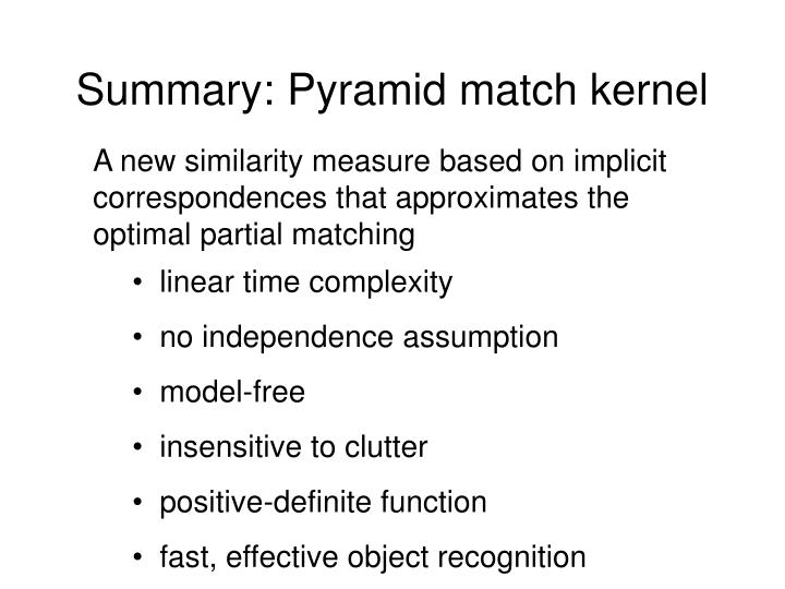 Summary: Pyramid match kernel