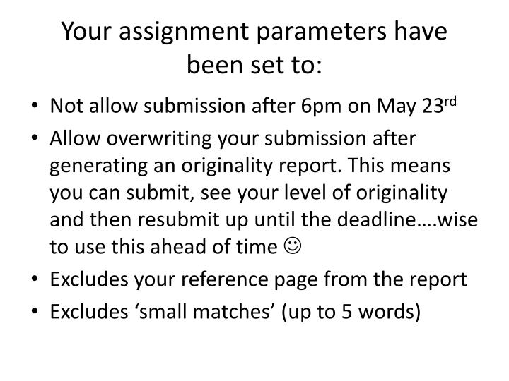 Your assignment parameters have been set to: